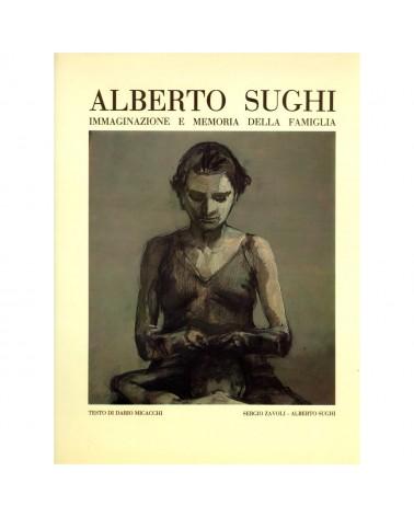 Alberto Sughi. Immaginazione e Memoria della Famiglia